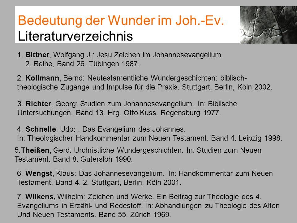 Bedeutung der Wunder im Joh.-Ev. Literaturverzeichnis