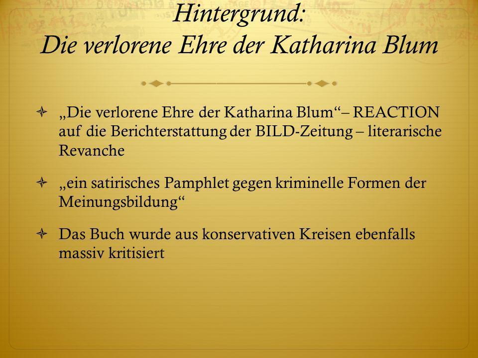 Hintergrund: Die verlorene Ehre der Katharina Blum