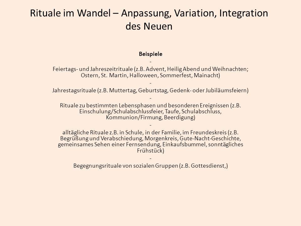 Rituale im Wandel – Anpassung, Variation, Integration des Neuen