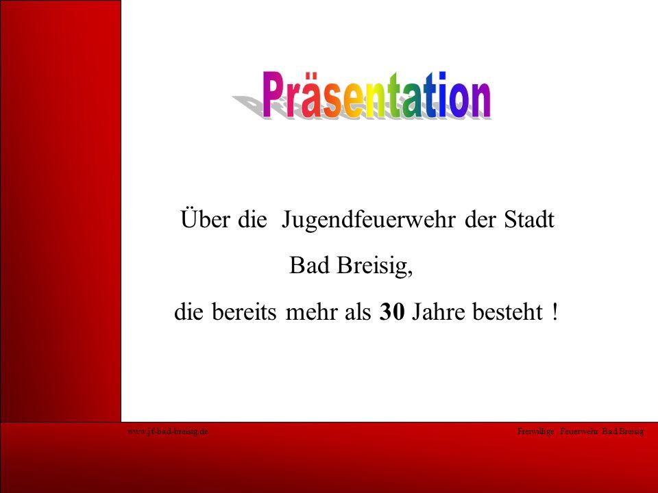 Präsentation Über die Jugendfeuerwehr der Stadt Bad Breisig,