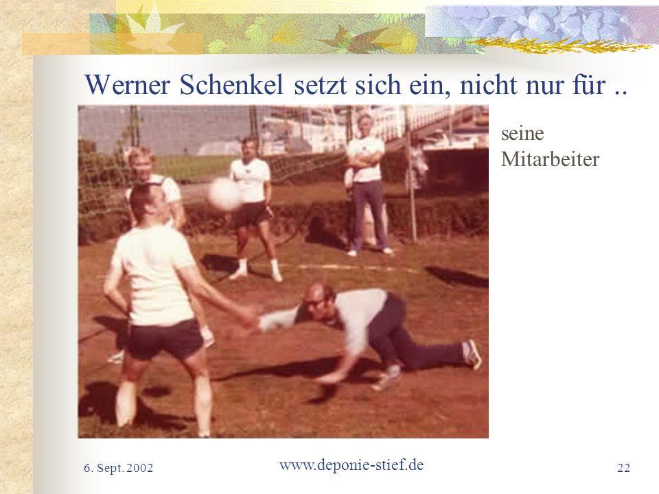 Werner Schenkel setzt sich ein, nicht nur für ..