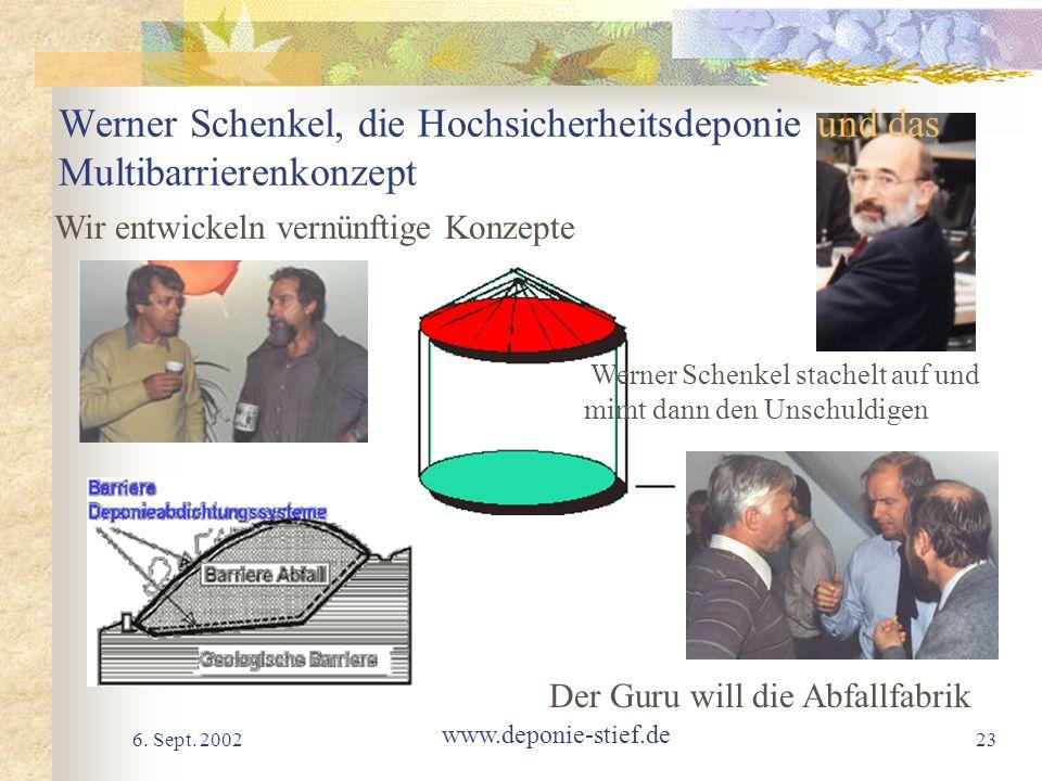 Werner Schenkel, die Hochsicherheitsdeponie und das Multibarrierenkonzept