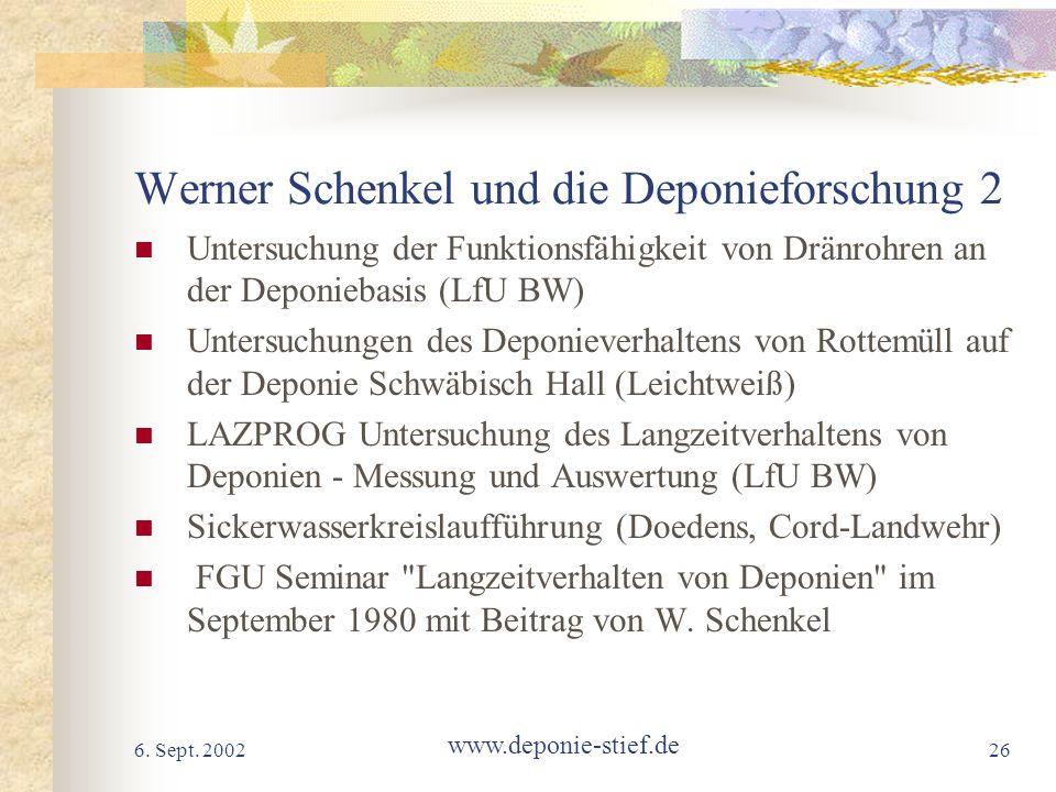 Werner Schenkel und die Deponieforschung 2