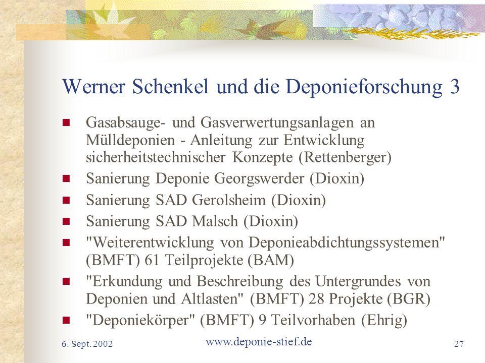 Werner Schenkel und die Deponieforschung 3