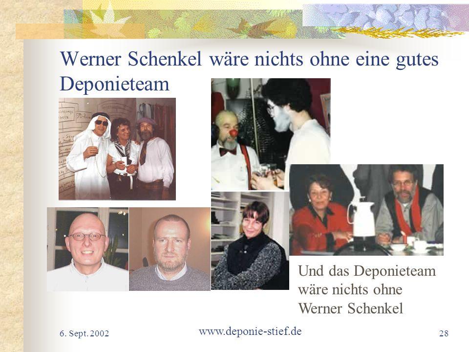 Werner Schenkel wäre nichts ohne eine gutes Deponieteam