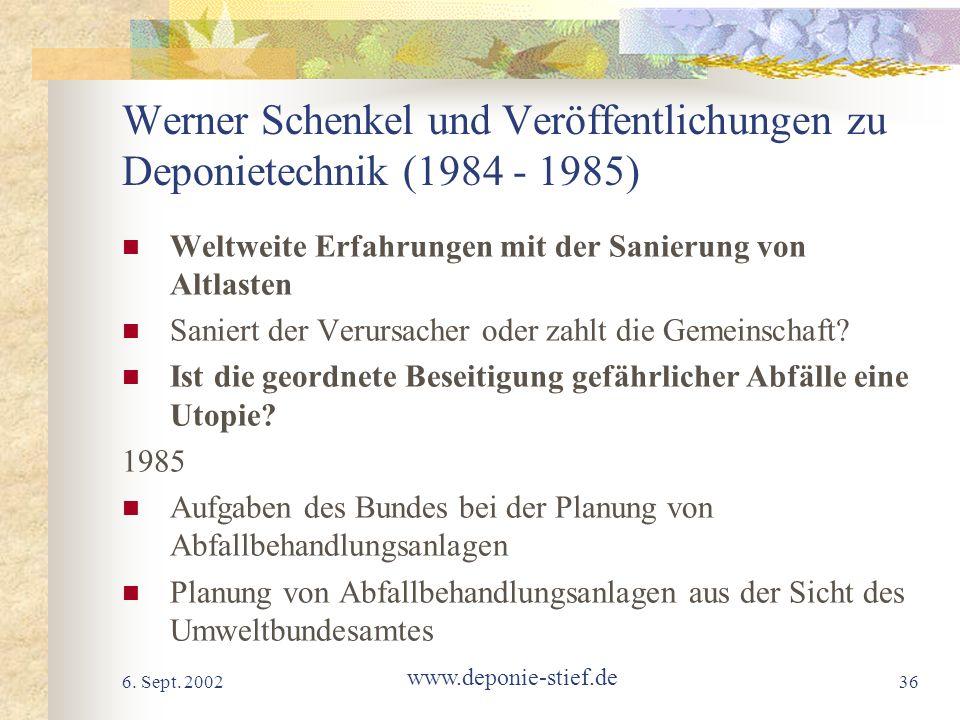 Werner Schenkel und Veröffentlichungen zu Deponietechnik (1984 - 1985)
