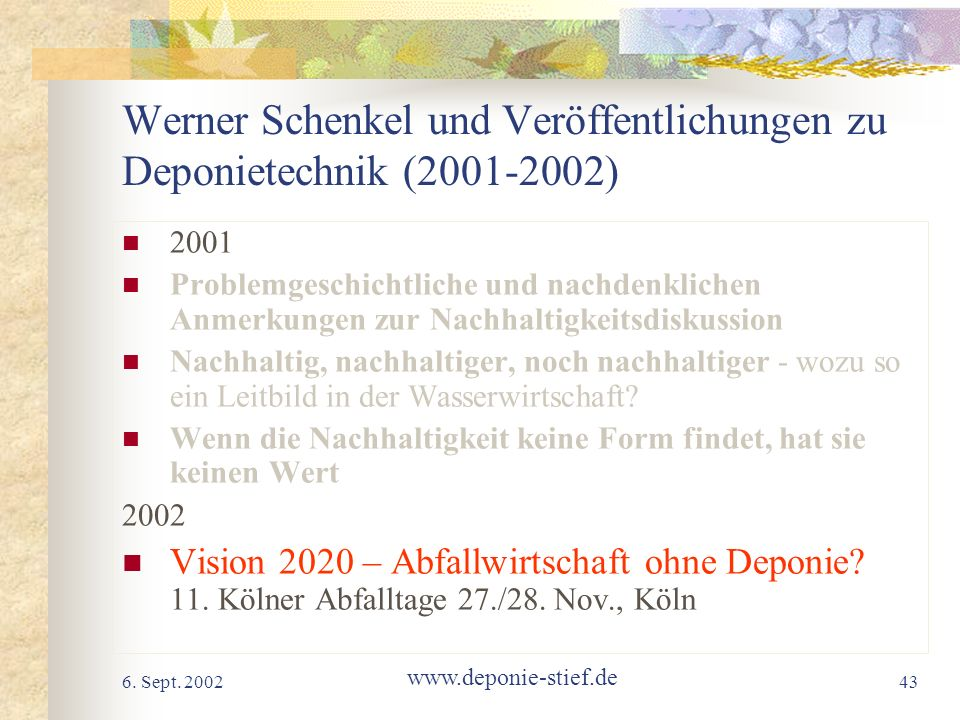 Werner Schenkel und Veröffentlichungen zu Deponietechnik (2001-2002)
