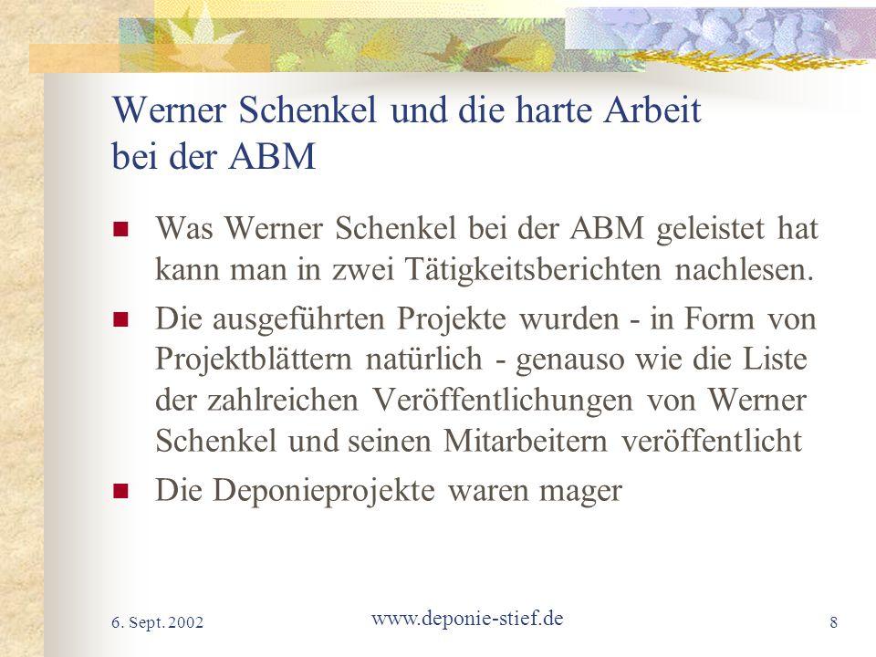 Werner Schenkel und die harte Arbeit bei der ABM