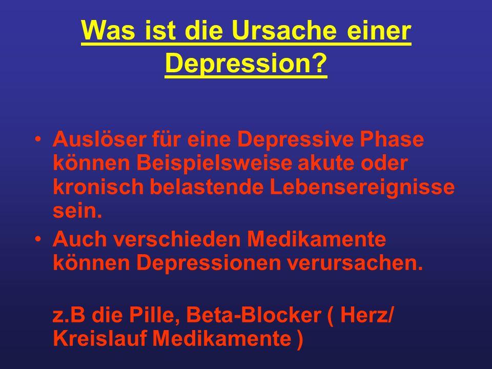 Was ist die Ursache einer Depression