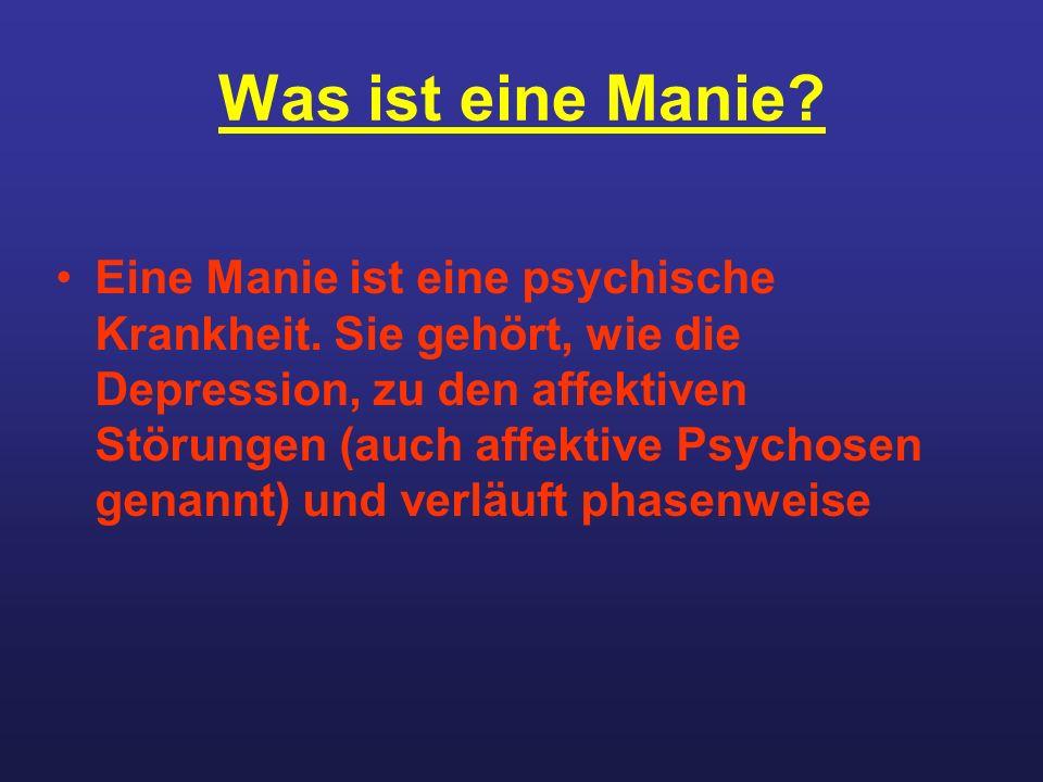 Was ist eine Manie
