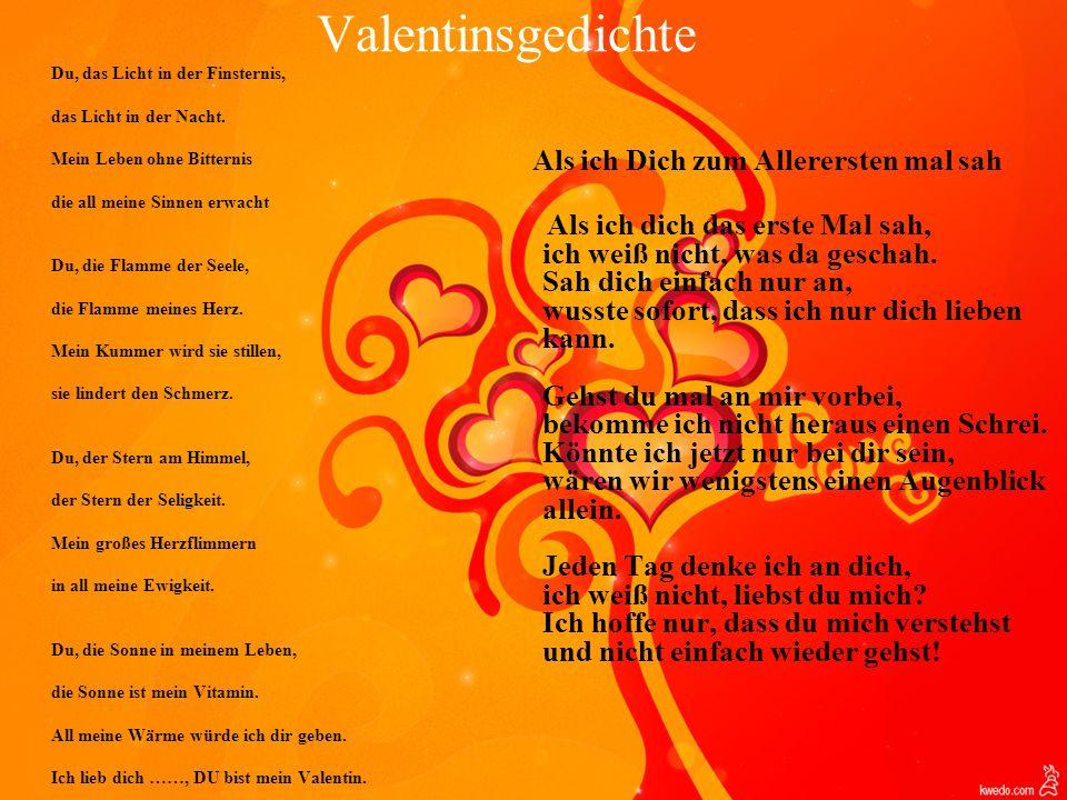Valentinsgedichte Als ich Dich zum Allerersten mal sah