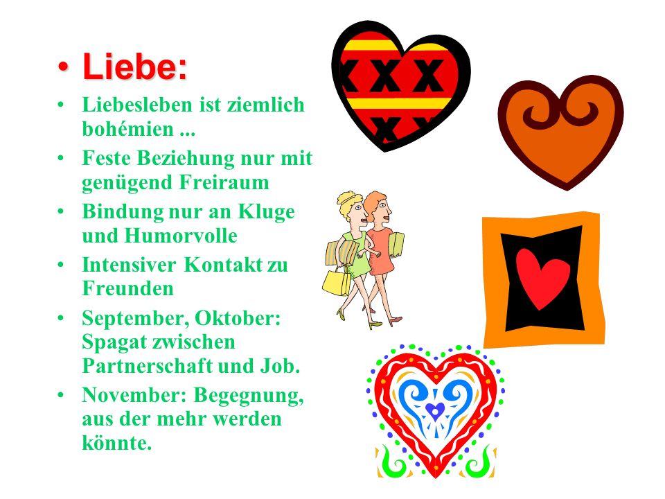 Liebe: Liebesleben ist ziemlich bohémien ...