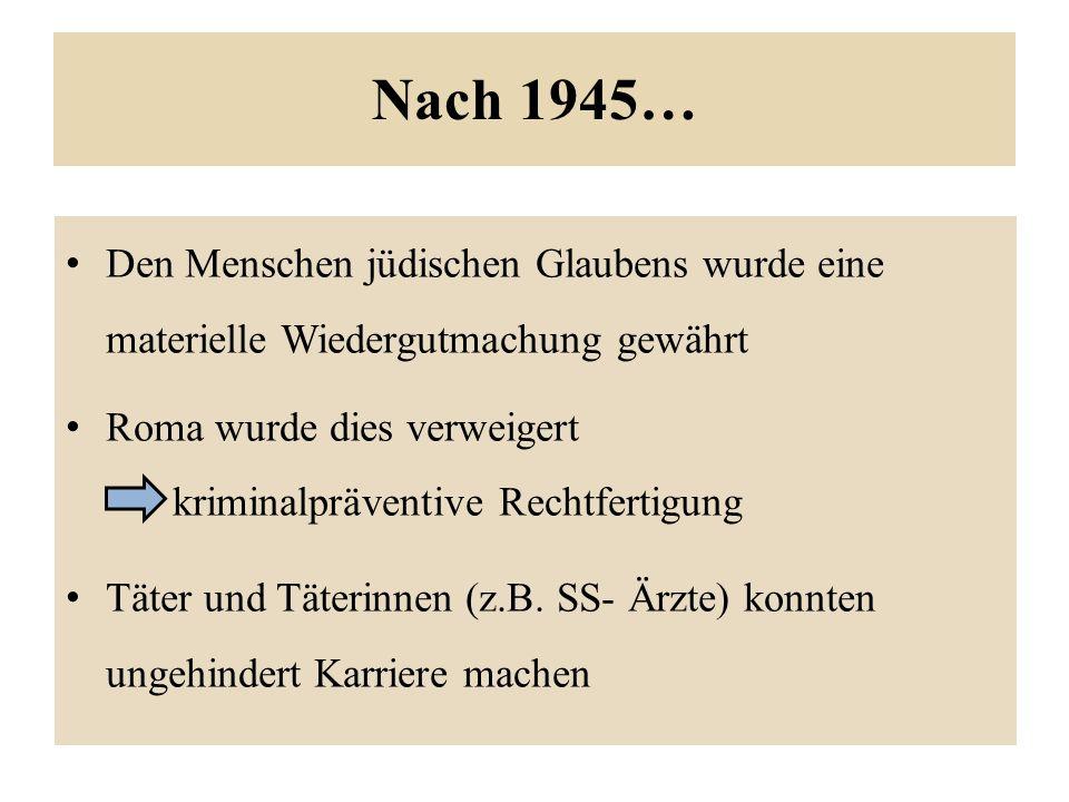 Nach 1945… Den Menschen jüdischen Glaubens wurde eine materielle Wiedergutmachung gewährt.