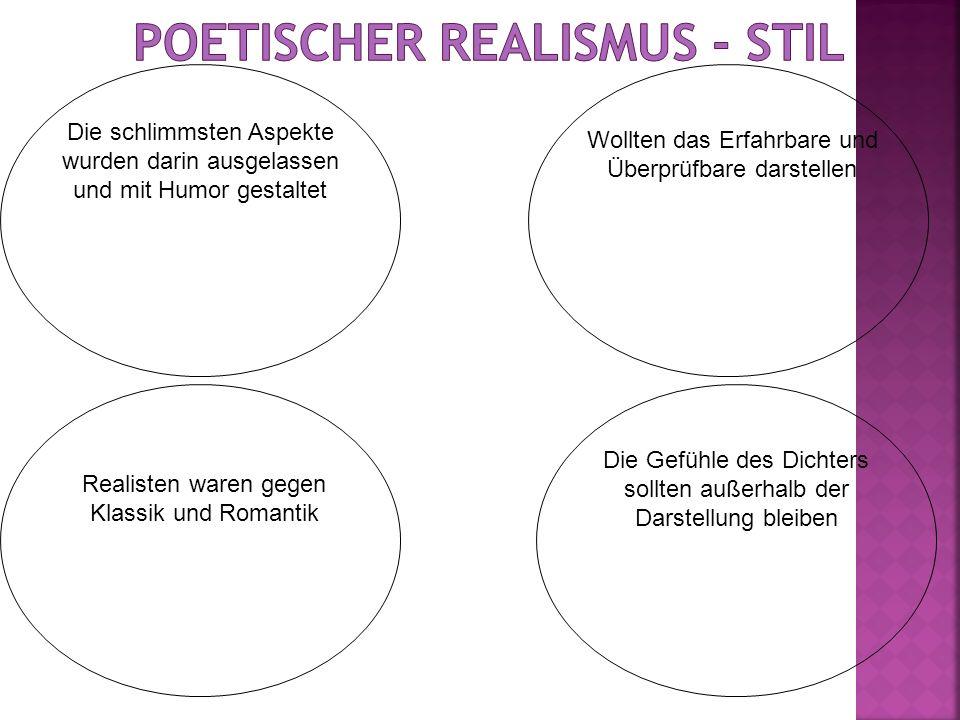 Poetischer Realismus - Stil