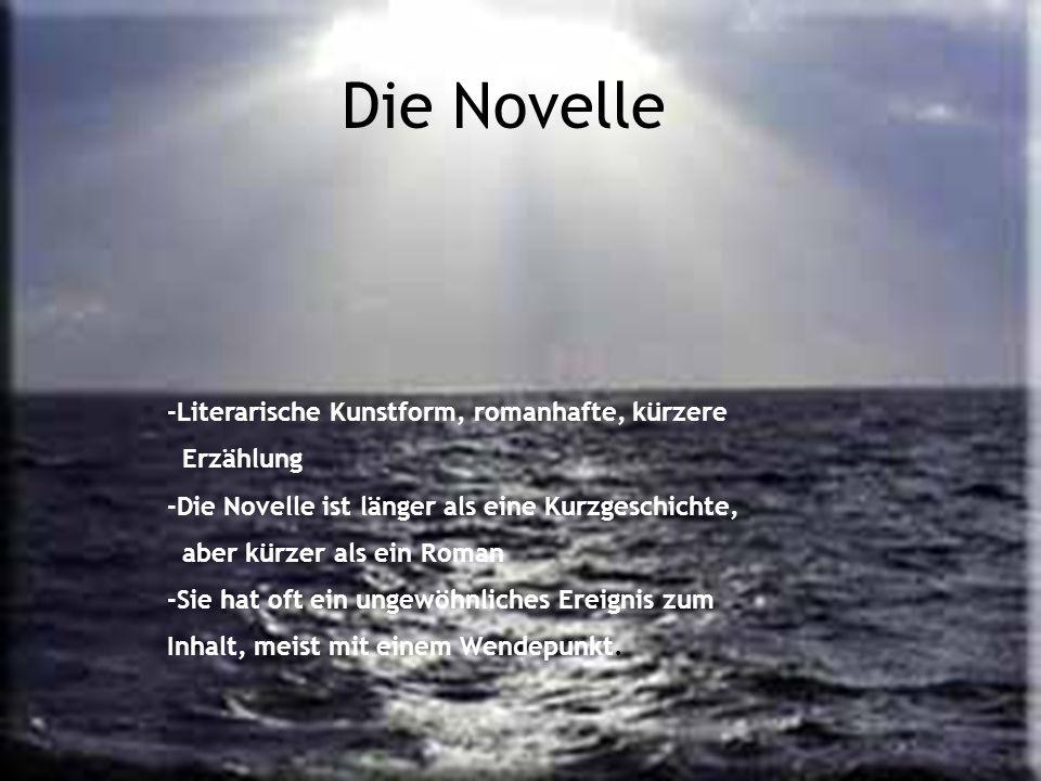 Die Novelle -Literarische Kunstform, romanhafte, kürzere Erzählung