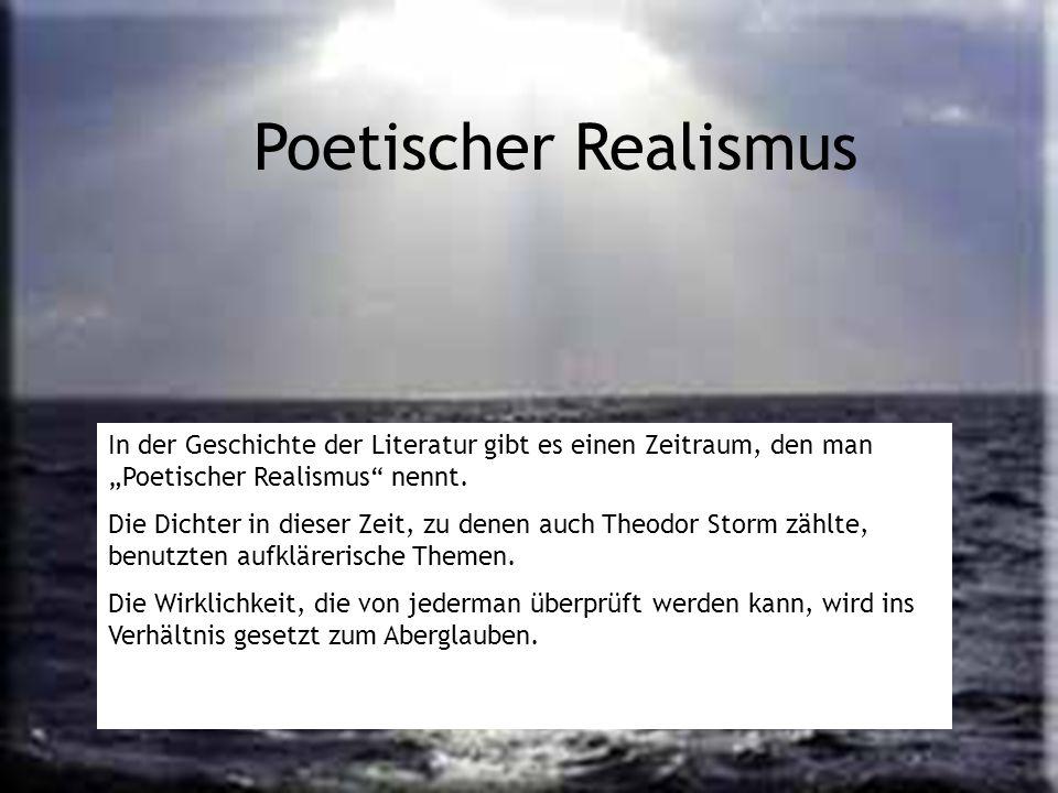 """Poetischer Realismus In der Geschichte der Literatur gibt es einen Zeitraum, den man """"Poetischer Realismus nennt."""