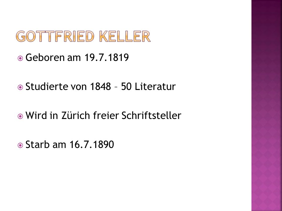 Gottfried Keller Geboren am 19.7.1819
