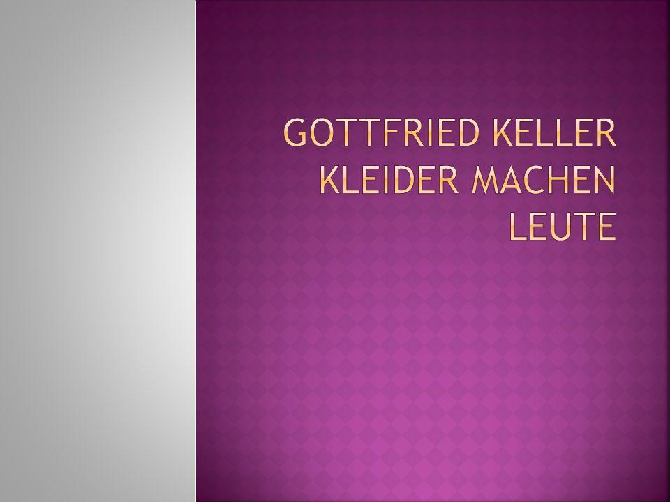 Gottfried Keller Kleider machen Leute