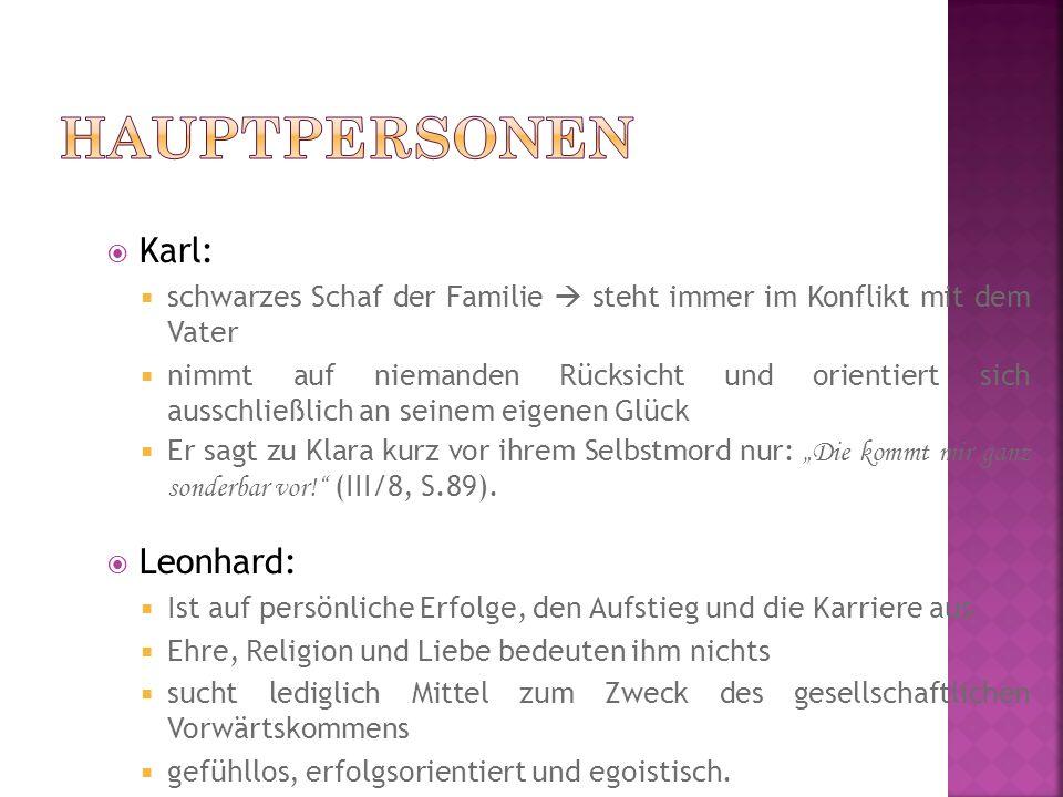 Hauptpersonen Karl: Leonhard: