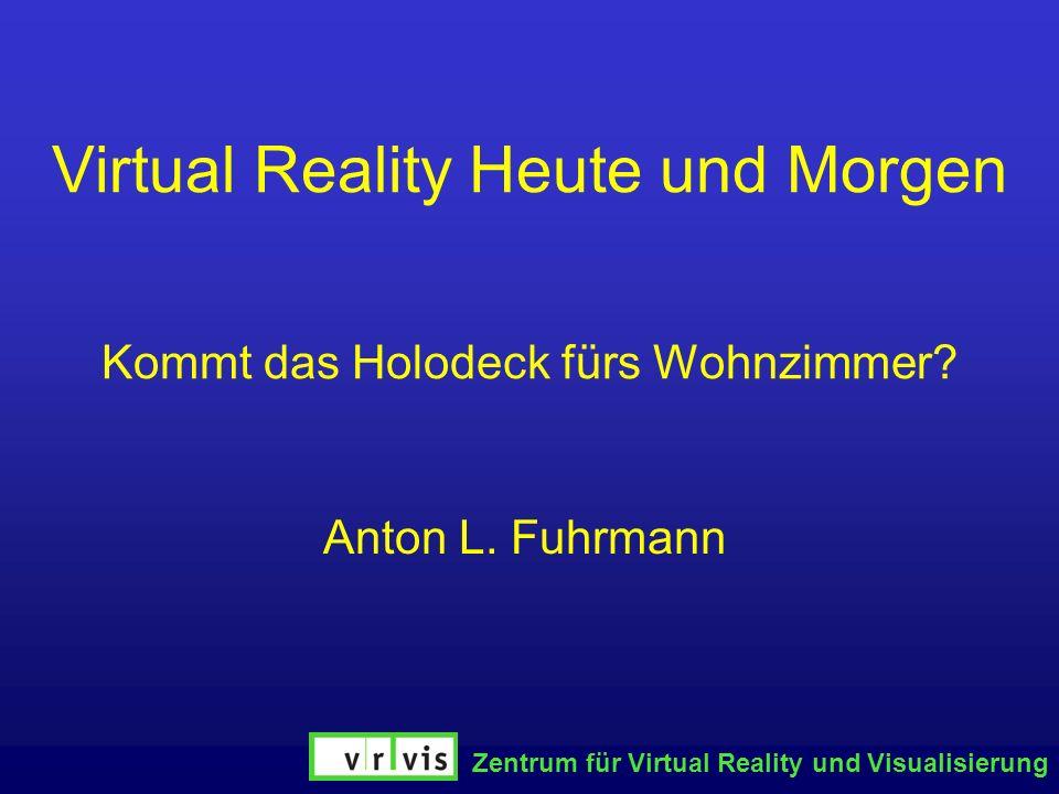 Virtual Reality Heute und Morgen Kommt das Holodeck fürs Wohnzimmer