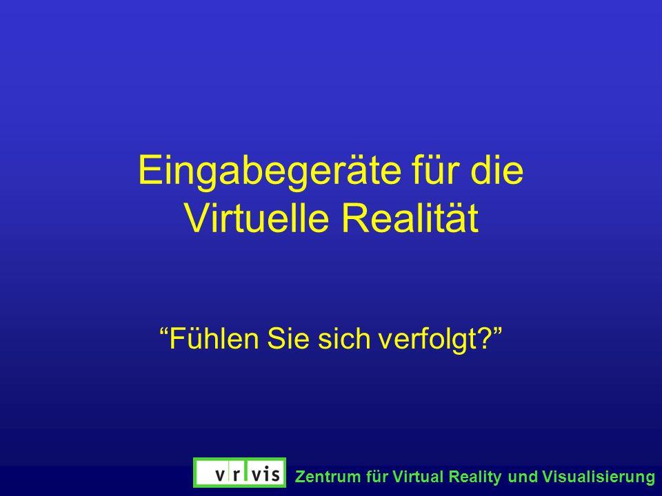 Eingabegeräte für die Virtuelle Realität