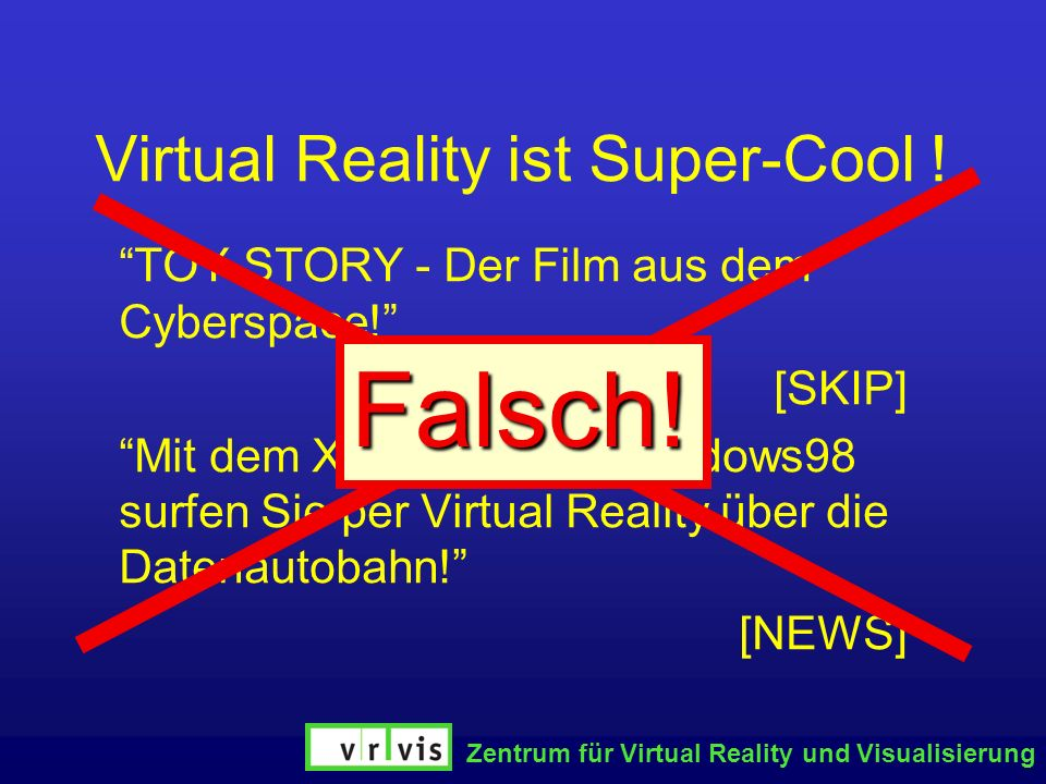 Virtual Reality ist Super-Cool !