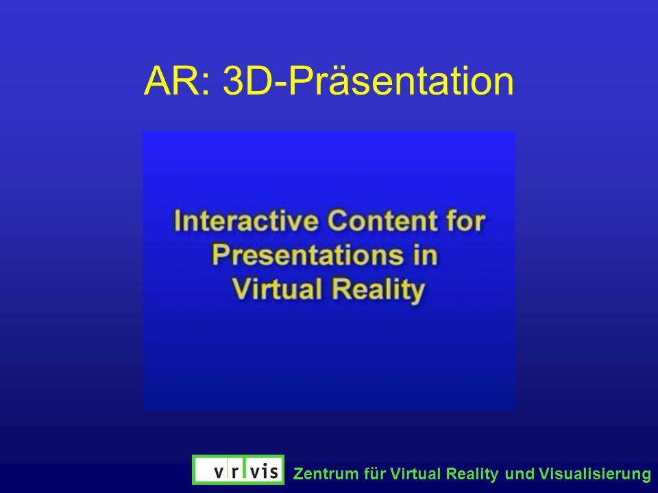 AR: 3D-Präsentation Zentrum für Virtual Reality und Visualisierung