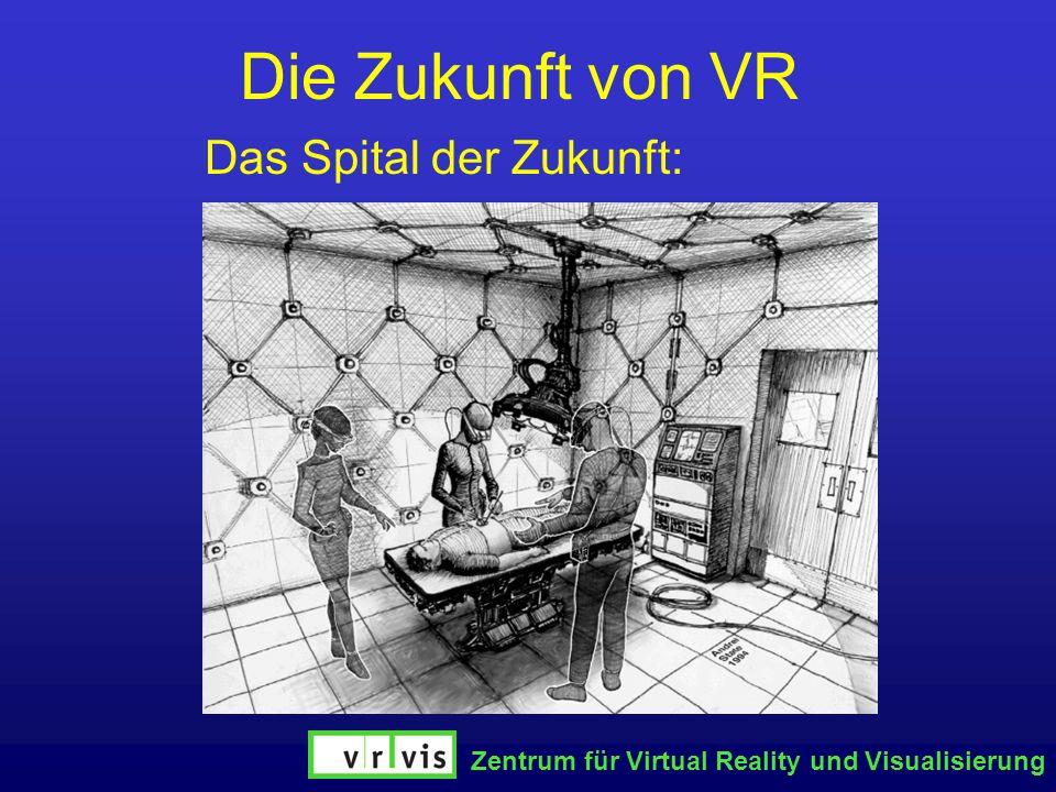 Die Zukunft von VR Das Spital der Zukunft: