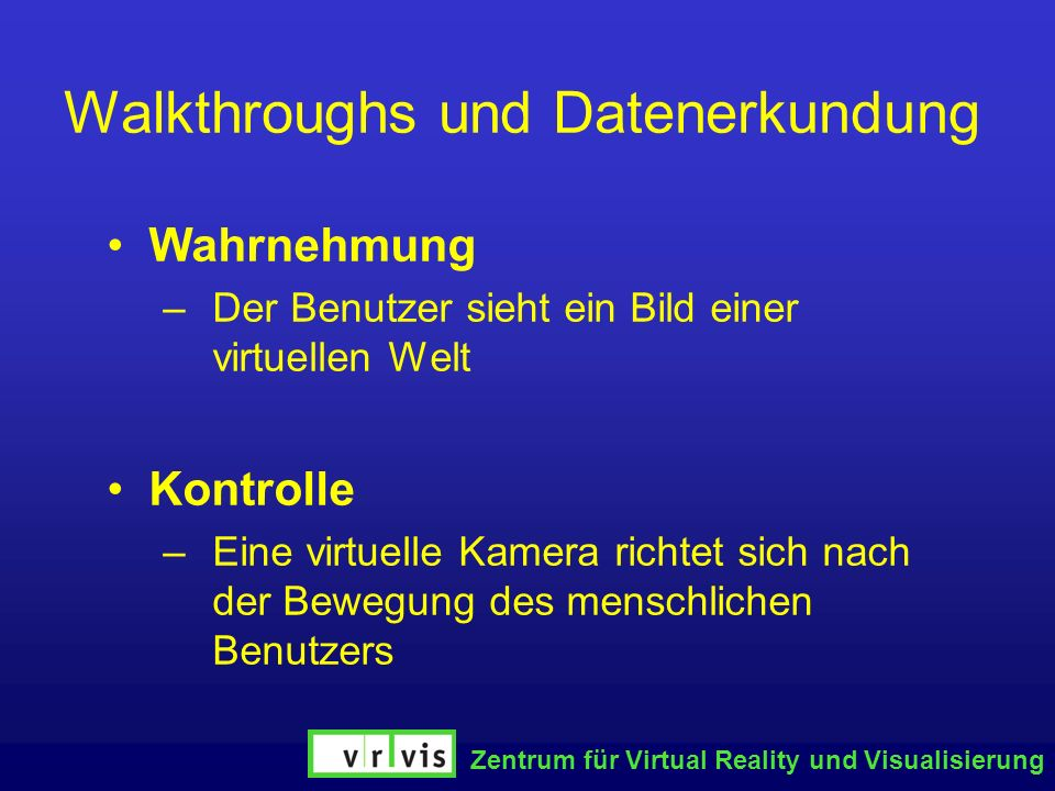 Walkthroughs und Datenerkundung