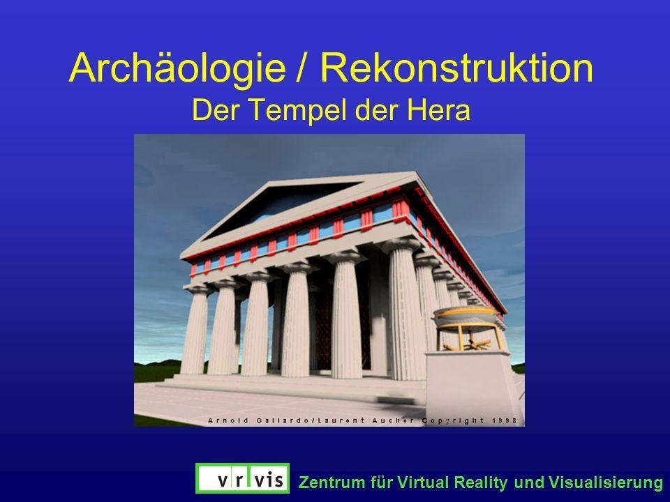 Archäologie / Rekonstruktion Der Tempel der Hera