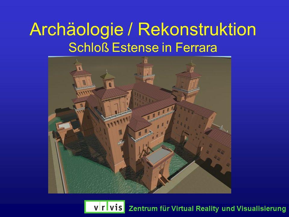 Archäologie / Rekonstruktion Schloß Estense in Ferrara
