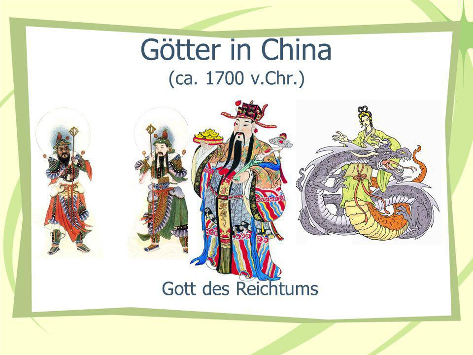 Götter in China (ca. 1700 v.Chr.)