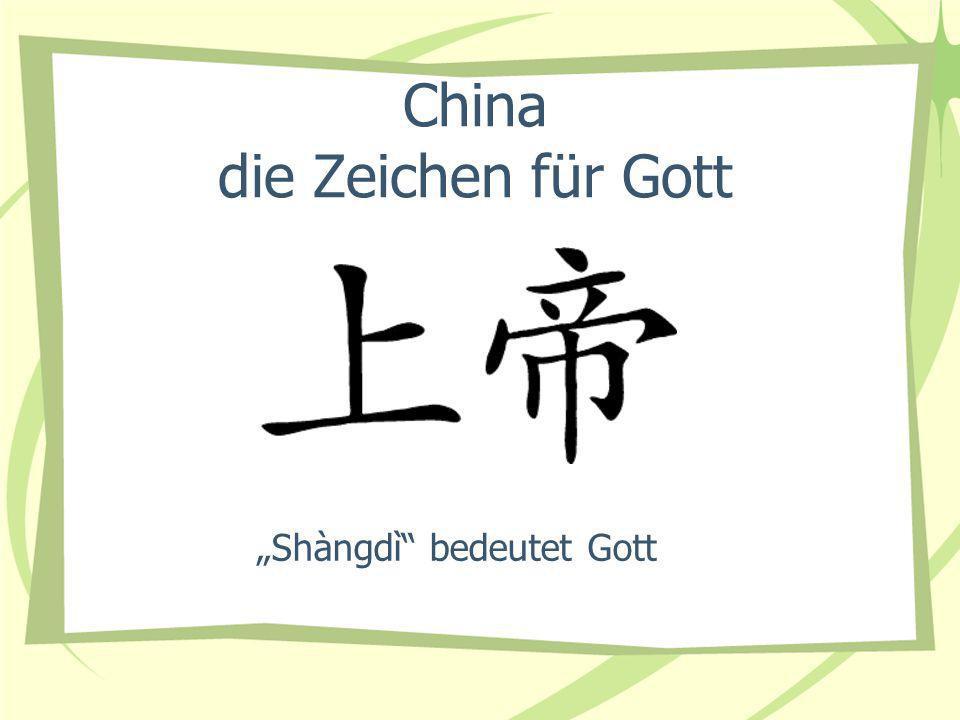 China die Zeichen für Gott