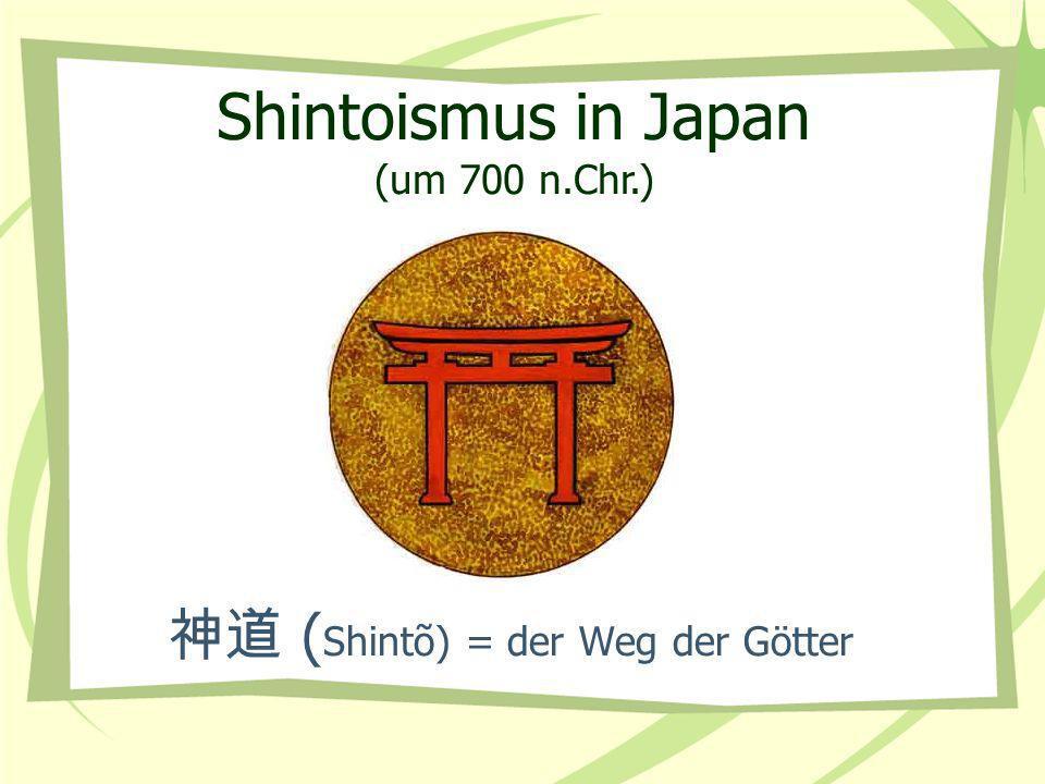 神道 (Shintõ) = der Weg der Götter