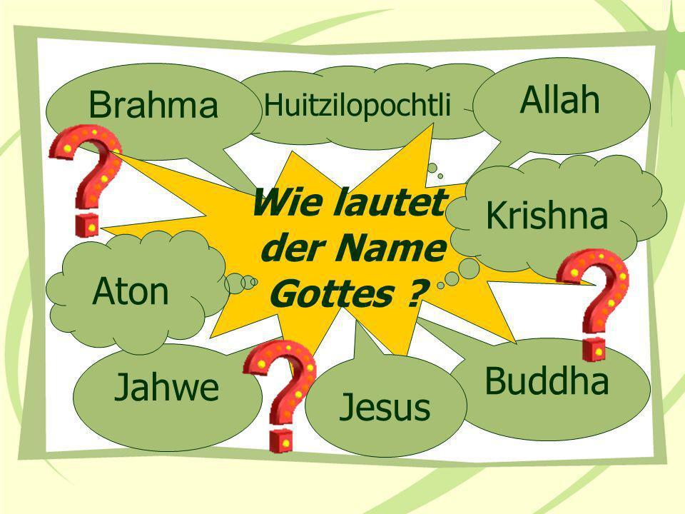 Wie lautet der Name Gottes