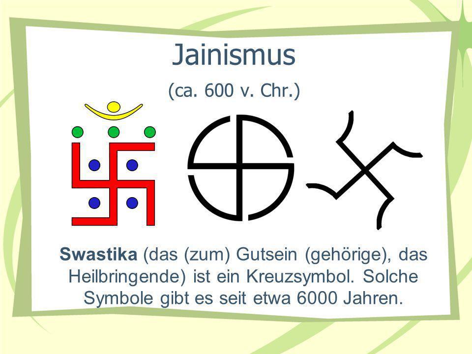 Jainismus (ca. 600 v. Chr.)