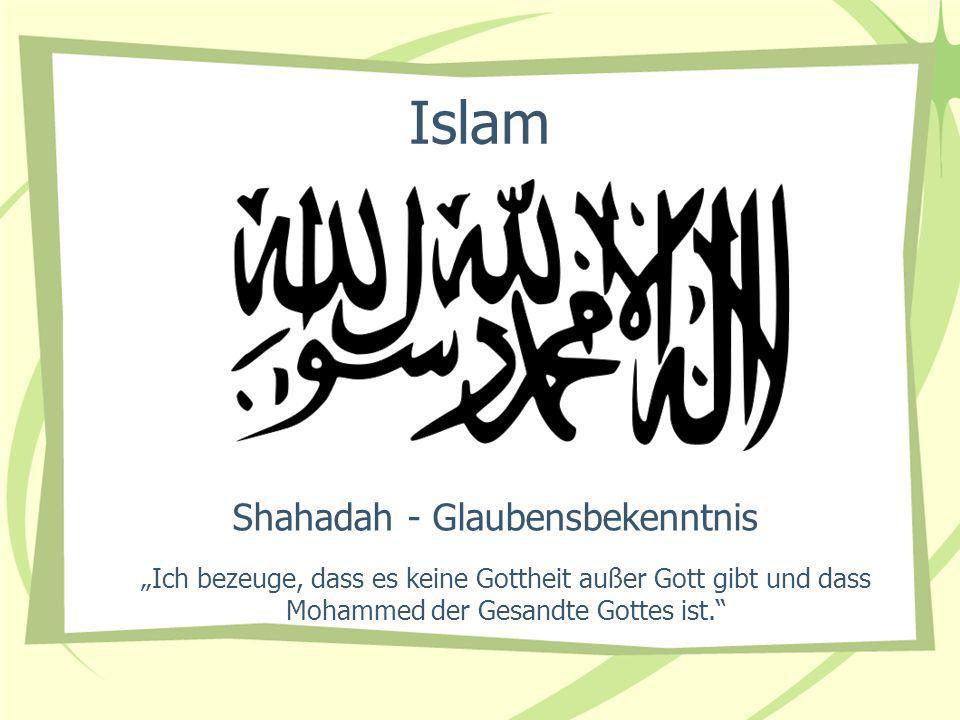 Shahadah - Glaubensbekenntnis