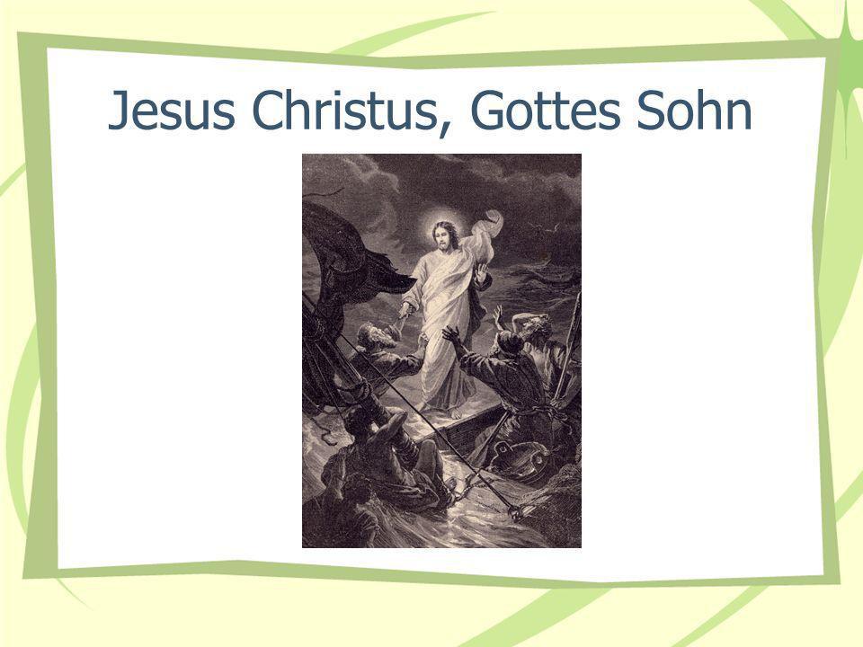 Jesus Christus, Gottes Sohn