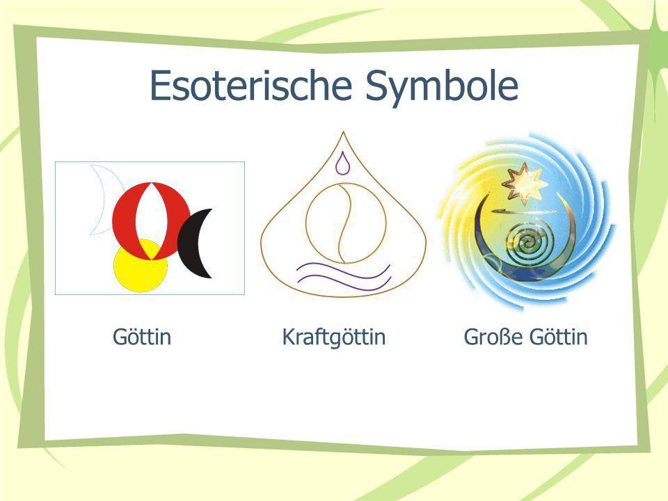 Esoterische Symbole Göttin Kraftgöttin Große Göttin