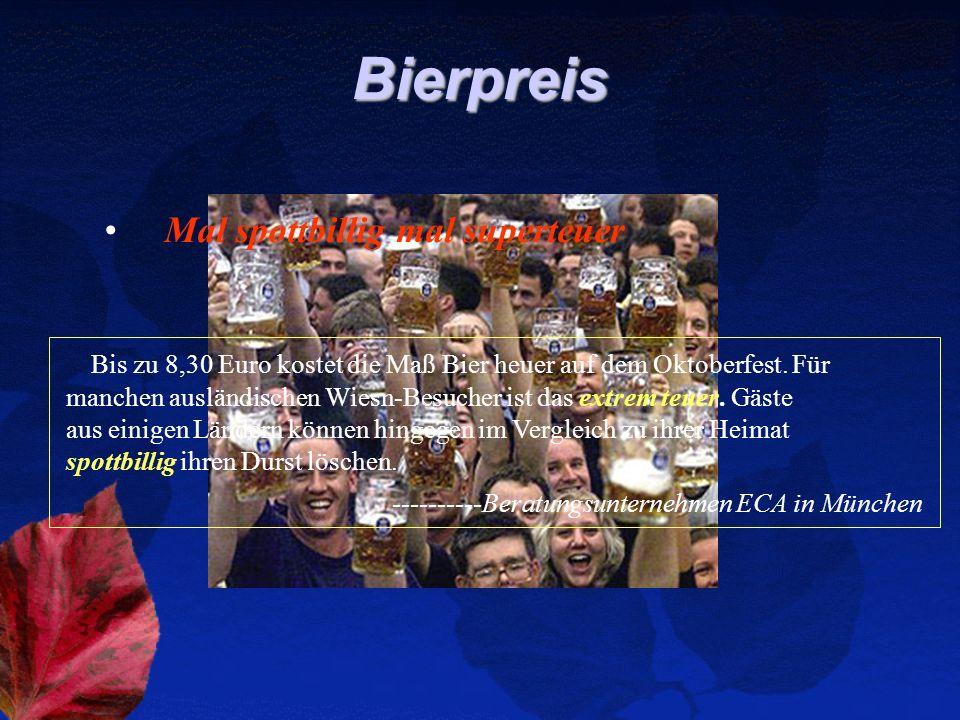 Bierpreis Mal spottbillig mal superteuer