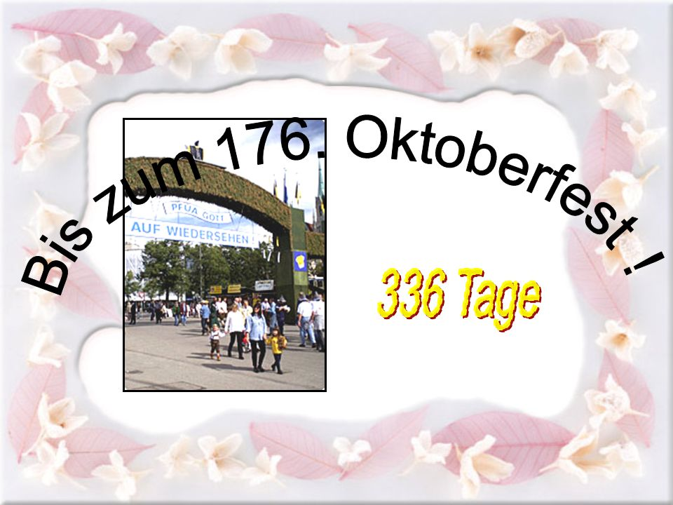 Bis zum 176. Oktoberfest! 336 Tage