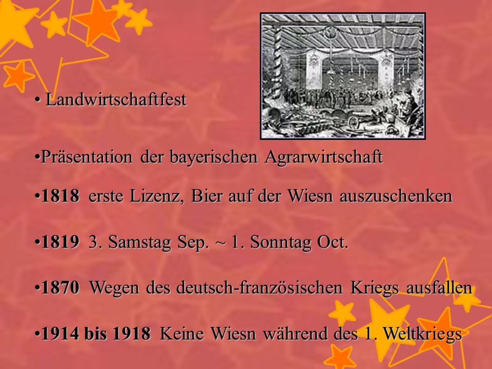 Landwirtschaftfest Präsentation der bayerischen Agrarwirtschaft. 1818 erste Lizenz, Bier auf der Wiesn auszuschenken.