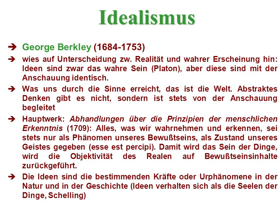 Idealismus George Berkley (1684-1753)