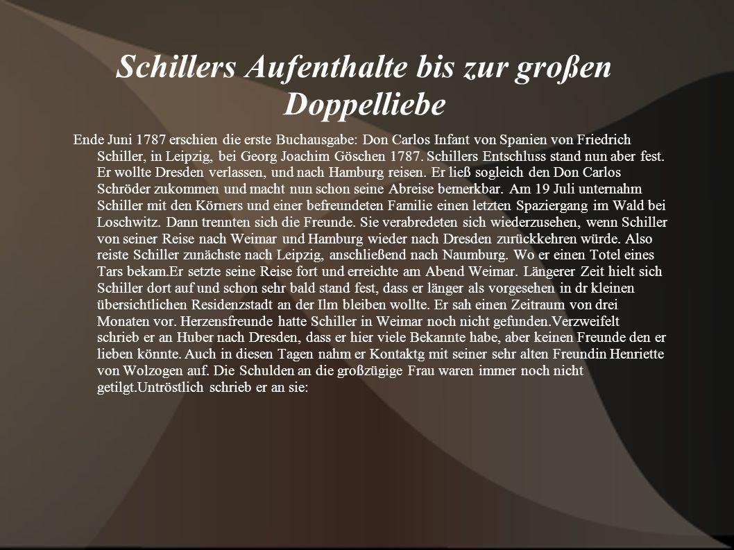 Schillers Aufenthalte bis zur großen Doppelliebe