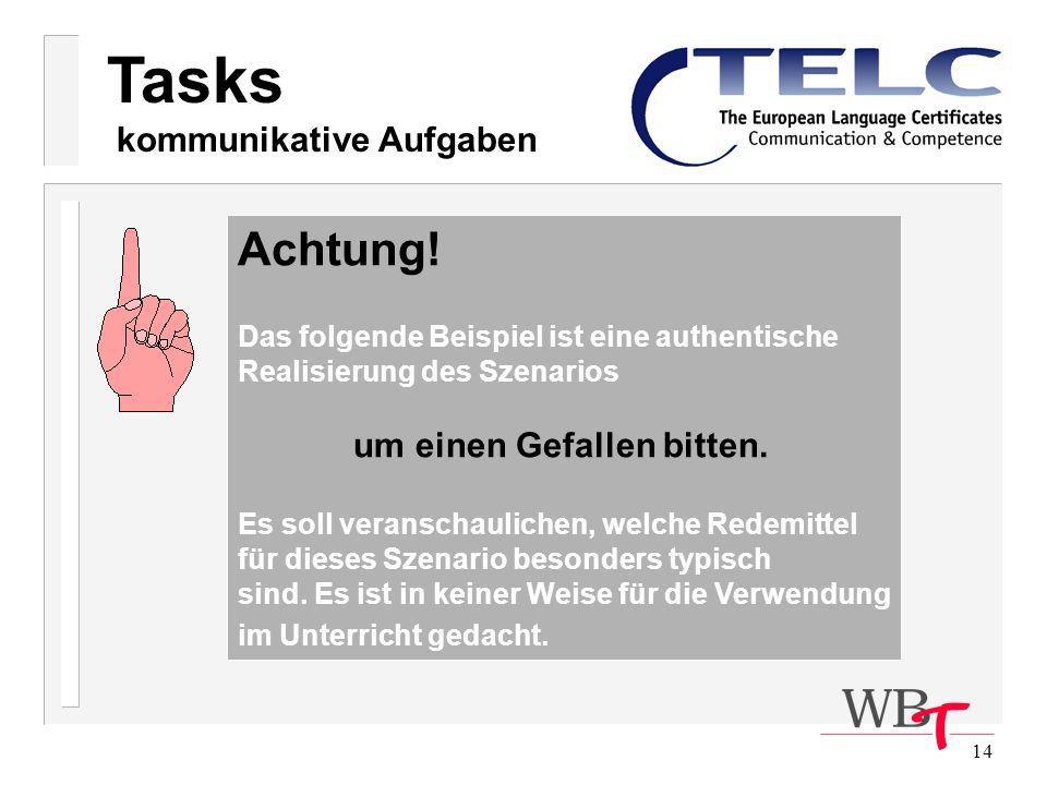 Tasks Achtung! kommunikative Aufgaben um einen Gefallen bitten.