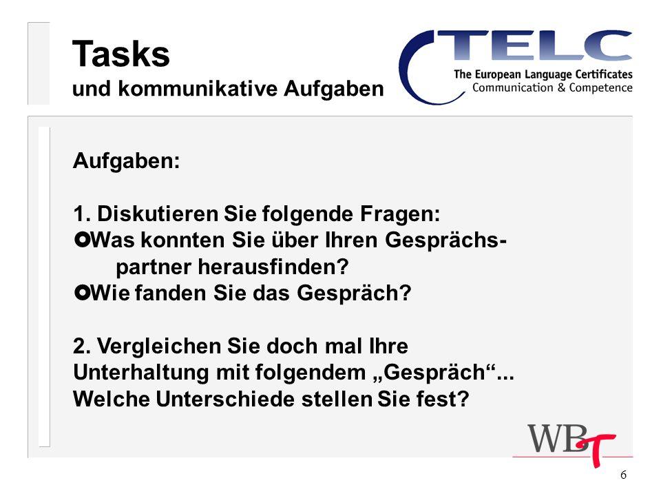 Tasks und kommunikative Aufgaben Aufgaben: