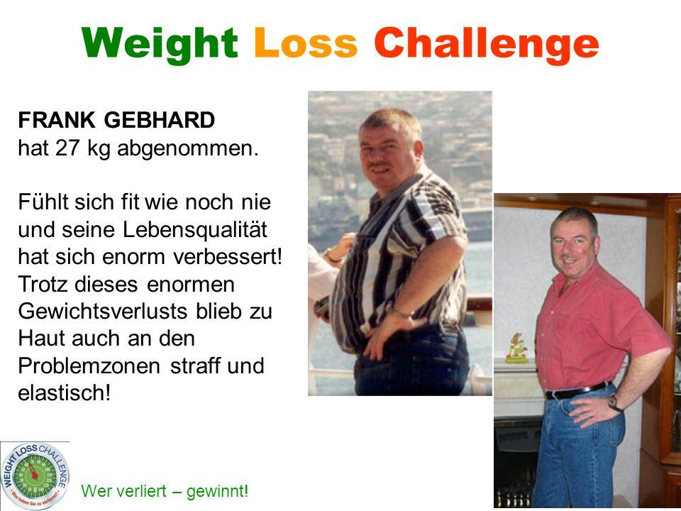 Weight Loss Challenge FRANK GEBHARD hat 27 kg abgenommen.