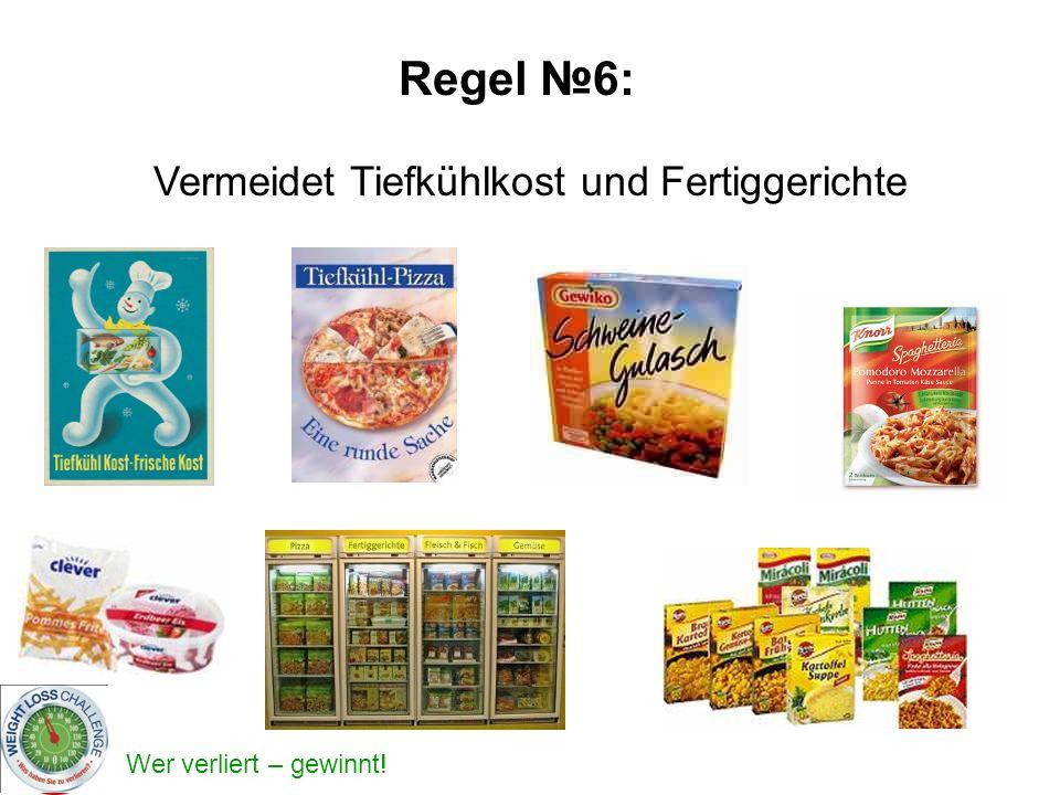 Vermeidet Tiefkühlkost und Fertiggerichte