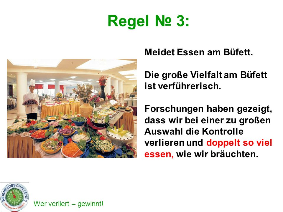 Regel № 3: Meidet Essen am Büfett.