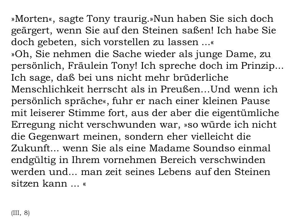 »Morten«, sagte Tony traurig